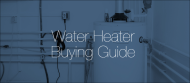 Consumer Reports' Water Heater Buying Guide